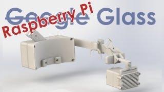DIY Raspberry Pi Glass - Wearable Computer - und kleines Gewinnspiel