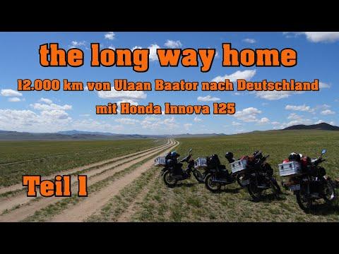 The long way home 12.000 km von der Mongolei nach Deutschland mit Honda Innova 125 Teil 1