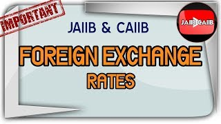 Foreign Exchange Rates, buying rate, selling rate, direct rate, indirect rates in hindi