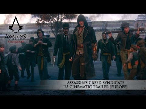 Assassin's Creed Syndicate E3 Cinematic Trailer [EUROPE]