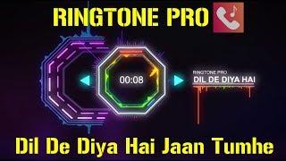 Dil De Diya Hai Jaan Tumhe Denge Ringtone for Mobile    RINGTONE PRO    Free Ringtone