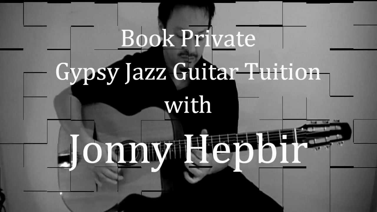Gypsy Jazz Guitar Made Easy | Learn Django Reinhardt Style Guitar With Jonny Hepbir In Kent & Online
