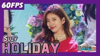 60FPS 1080P | SUZY - Holiday, 수지 - 홀리데이 Show Music Core 20180203