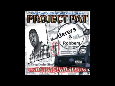 2000 - Project Pat -  Murderers & Robbers