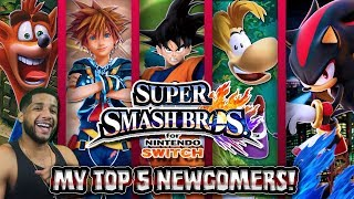 MY TOP 5 NEW CHARACTERS/NEWCOMERS FOR SUPER SMASH BROS SWITCH!