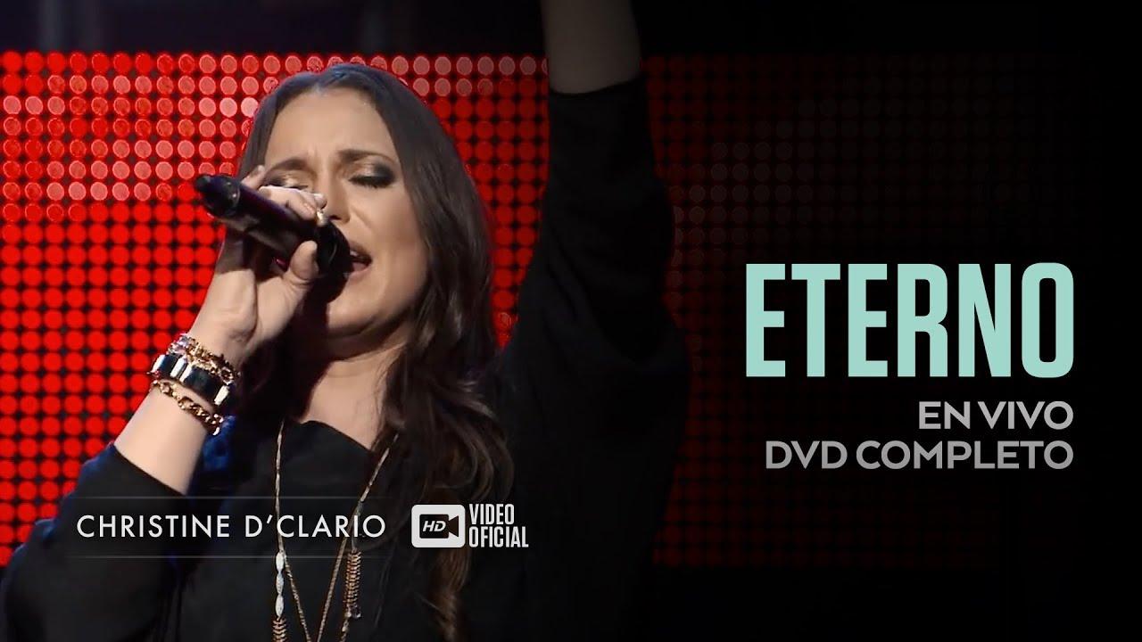 Christine D'Clario | Eterno Live | DVD Completo