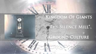 Kingdom Of Giants - The Silence Mill