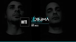 DOGMA Radio Show 011 presents Mr. Bizz
