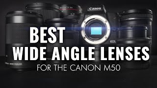 Best Canon M50 Vlogging Lenses