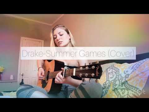Drake- Summer Games (Cover) - Eleanor Smith