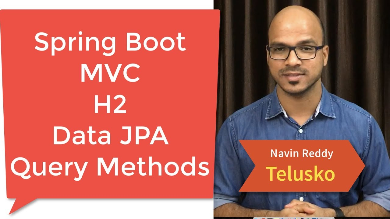 Spring Boot | Data JPA | MVC | H2 | Query Methods Example Part 3