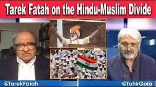 Is PM Modi a cause of the Hindu-Muslim divide? Tarek Fatah's Exclusive Conversation with Tahir Gora