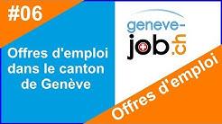 Offres d'emploi Genève en Suisse  geneve-job ch épisode #6