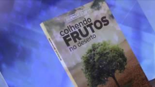 IAPTD -  LIVRO AP AGENOR -  COLHENDO FRUTOS NO DESERTO