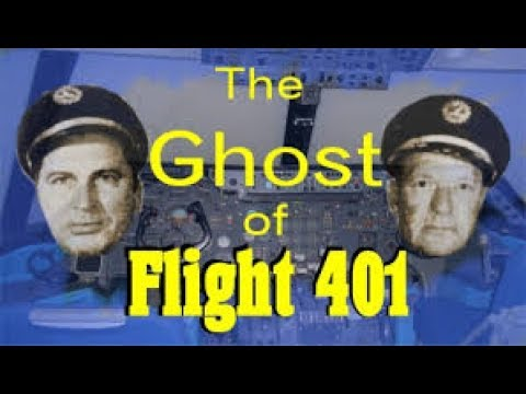 The Ghosts Of Eastern Airlines Flight 401