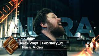 AlexWayt AURA | March_21 | Music Video
