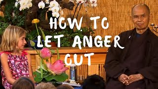 How to let anger out? Thich Nhat Hanh Answers Questions