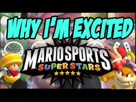 Why I'm Excited for Mario Sports Superstars