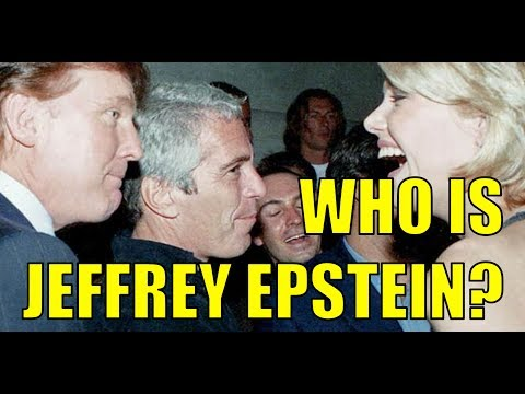 Who is Jeffrey Epstein?