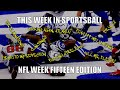 This week in Sportsball: NFL Week Fifteen Edition (2020)