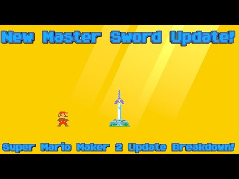 Master Sword Guide - Super Mario Maker 2 Update!