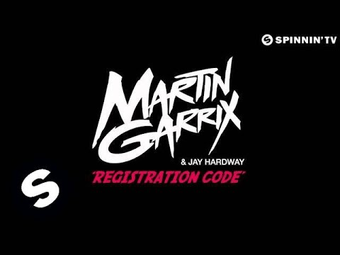 Martin Garrix  & Jay Hardway - Registration Code (FREE DOWNLOAD)