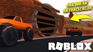 NOWE PRZEJŚCIE W JAILBREAK!? *aktualizacja* I ROBLOX #244