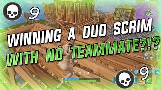 Winning A Duo Scrim WITHOUT A Teammate?!? - 9k Fortnite Battle Royale Gameplay
