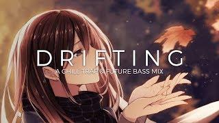 Drifting | A Chill Trap & Future Bass Music Mix Free HD Video