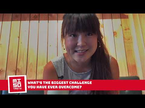 Bonnie Chung - What's the biggest challenge you have ever overcome?