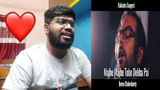 Majhe Majhe Tobo Dekha Pai by Borno Chakroborty  Reaction| Rabindra Sangeet | Rabindra Fusion - 1