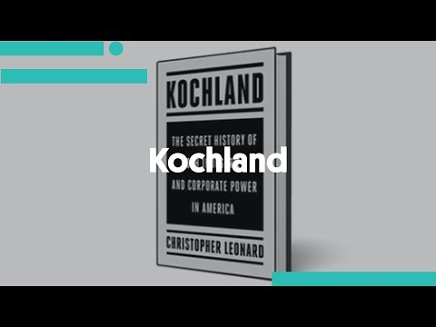Kochland: The Secret History of Koch Industries and Corporat