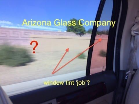 Arizona Glass Company window tint job?