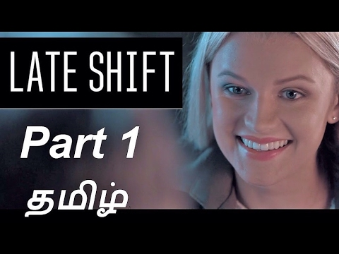 Late Shift Gameplay Part 1 | Tamil
