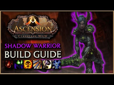 WoW Ascension | The Shadow Warrior | Project Ascension Build Guide