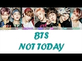 BTS - Not today (Lyrics) Eng|Español