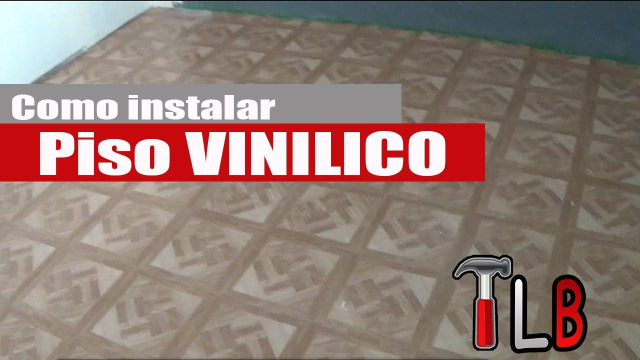 Como instalar piso vinilico auto adherible youtube - Instalacion piso vinilico en rollo ...