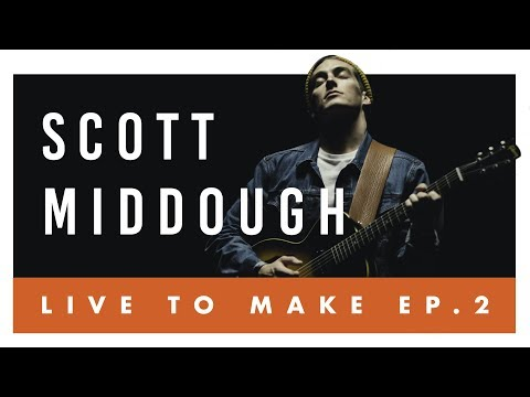 Live to Make Ep. #2 Cody Brown & Scott Middough