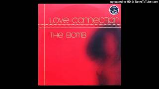 Love connection - the bomb (triple x club mix)