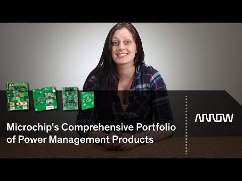 Microchip's Comprehensive Portfolio of Power Management Products
