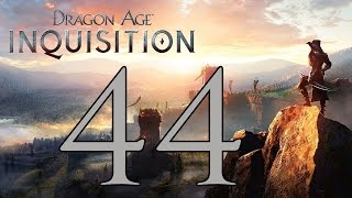 Dragon Age: Inquisition - Gameplay Walkthrough Part 44: Griffin Keep
