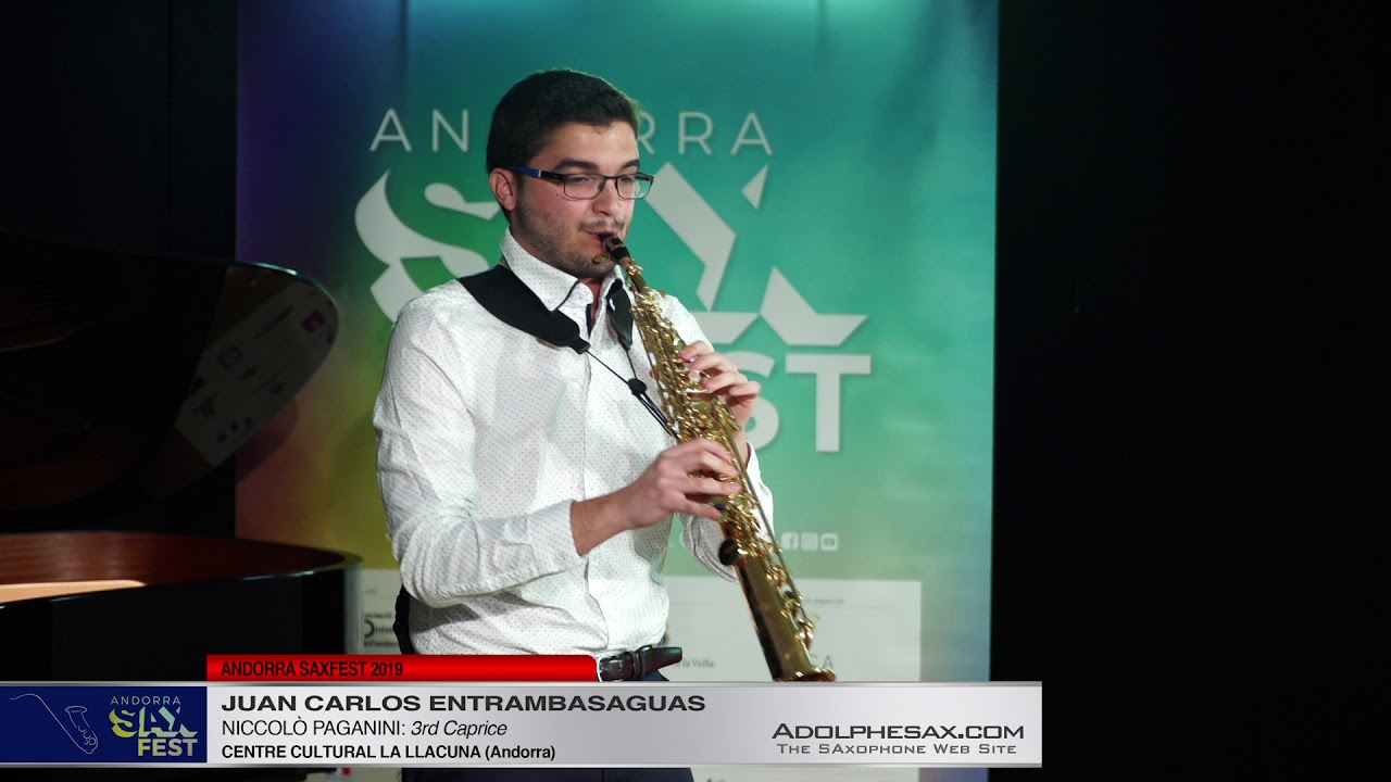 Andorra SaxFest 2019 1st Round   Juan Carlos Entrambasaguas   3rd Caprice by Niccolo Paganini