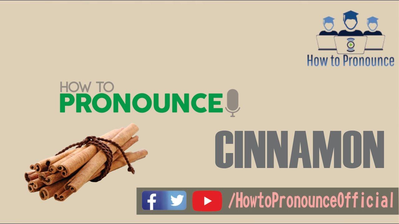How to Pronounce Cinnamon - YouTube