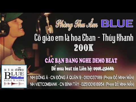 Co giao em la hoa Eban - Thuy Khanh - Blue Studio