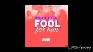 Joc Dinero- Don't be a fool