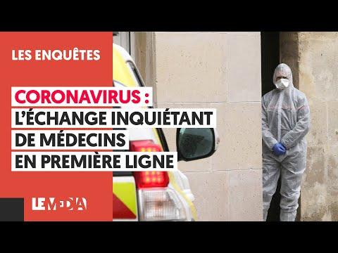 CORONAVIRUS: L'ÉCHANGE INQUIÉTANT DE MÉDECINS EN PREMIÈRE LIGNE