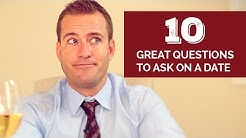 10 Great Questions To Ask On A Date
