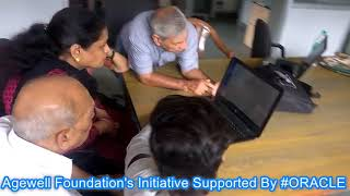 Agewell Foundation Digital Literacy Program Supported By #ORACLE