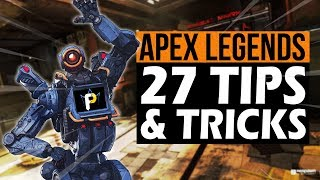 27 Apex Legends Tips & Tricks to Play Better!