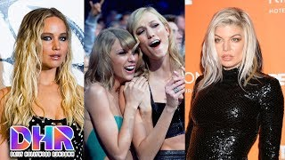 JLaw STRESSED Over Taylor Swift & Karlie Kloss - Fergie REACTS To Anthem Backlash (DHR)